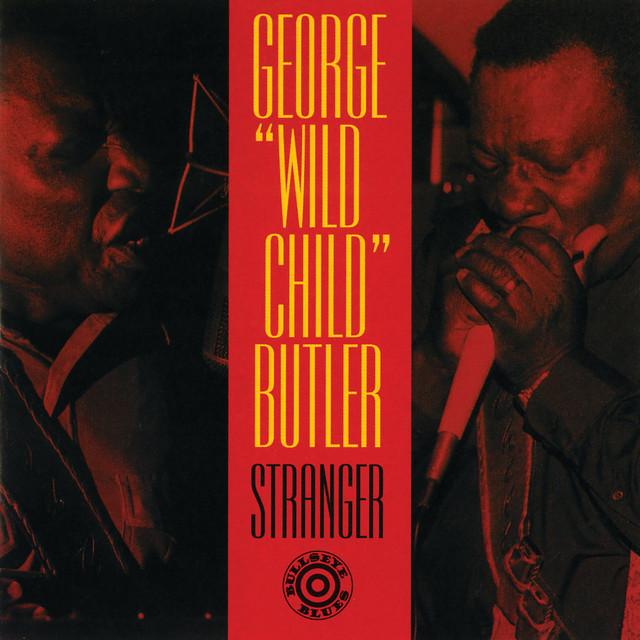"""Artist George """"Wild Child"""" Butler Cover"""