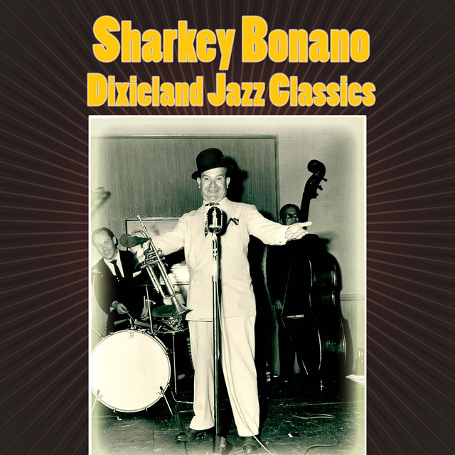 Artist Sharkey Bonano Cover
