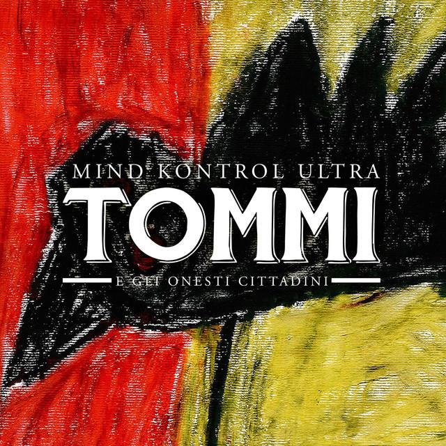 Artist Tommi e Gli Onesti Cittadini Cover